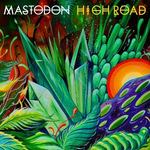 Mastodon - High Road (Single) (2014)