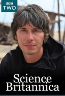 BBC. История британской науки / BBC. Science Britannica [01-03 из 03] (2013) HDTVRip от GeneralFilm