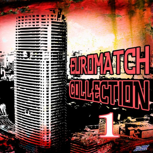 (Eurobeat) [WEB] VA - Euromatch: Collection 1 - 2010, FLAC (tracks), lossless