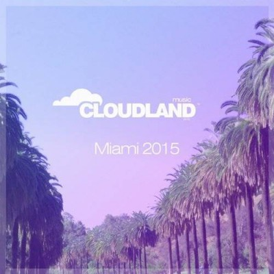 Cloudland Music Miami  › Торрент