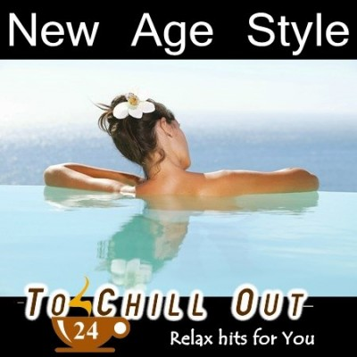 New Age Style: To Chill Out Vol. 24  › Торрент