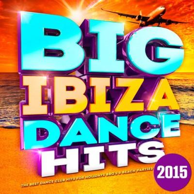 Big Ibiza Dance Hits  › Торрент
