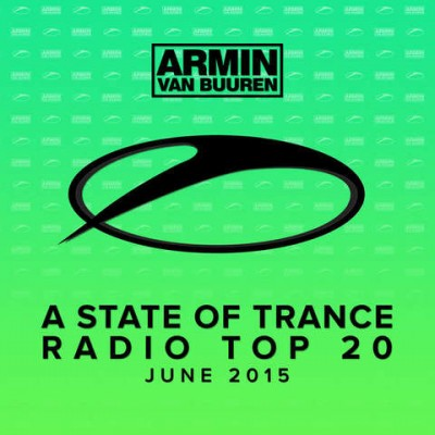 A State Of Trance Radio Top 20 - June  › Торрент