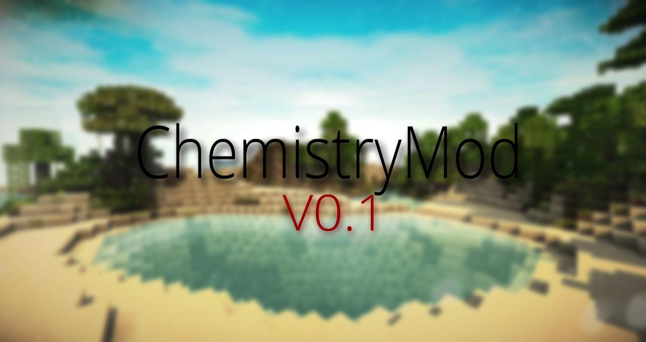 [1.7.10] ChemistryMod v0.1
