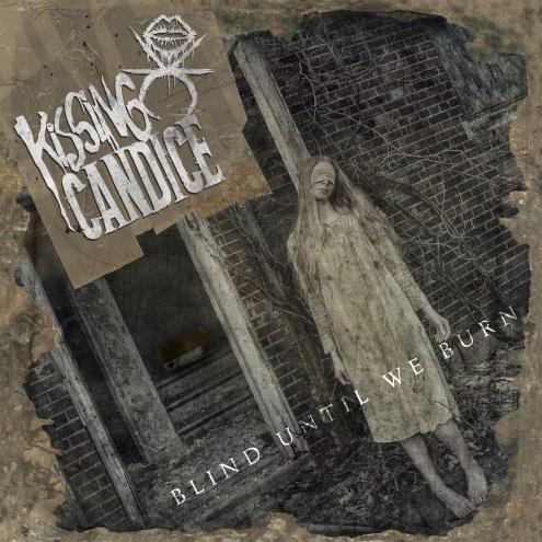 Kissing Candice - Blind Until We Burn (2015) MP3