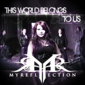 My reflection - This World Belongs to Us [Single] (2014)