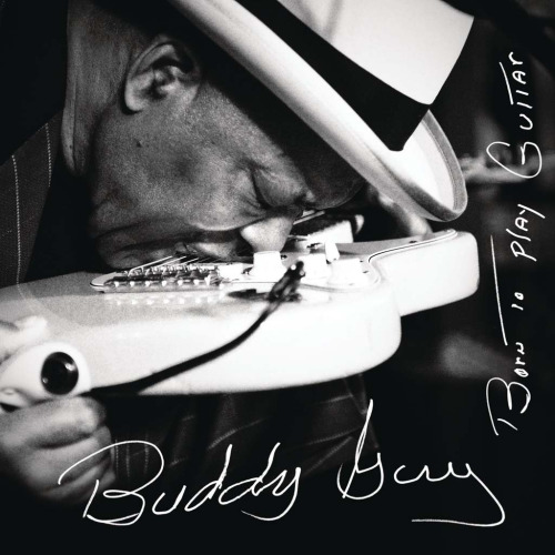Buddy Guy - Born To Play Guitar (2015) MP3