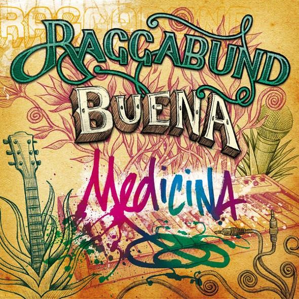 Raggabund - Buena Medicina (2015) MP3
