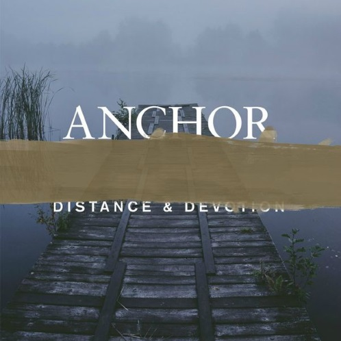 Anchor - Distance and Devotion (2015) MP3