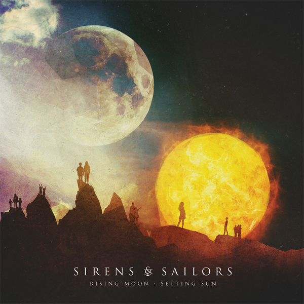 Sirens and Sailors - Rising Moon : Setting Sun (2015) MP3