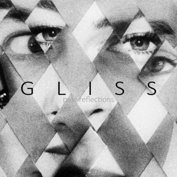 Gliss - Pale Reflections (2015) MP3