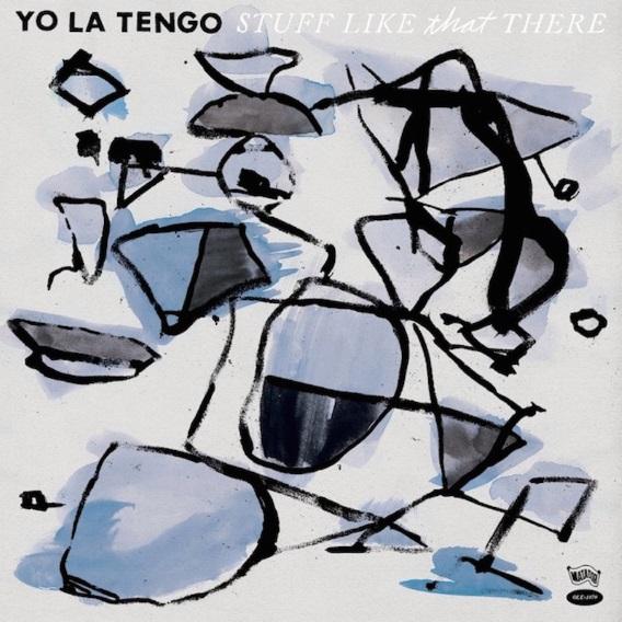 Yo La Tengo - Stuff Like That There (2015) MP3