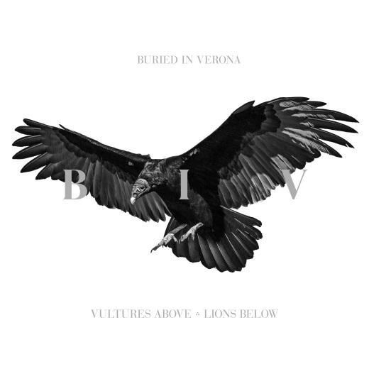 Buried In Verona - Vultures Above, Lions Below (2015) MP3