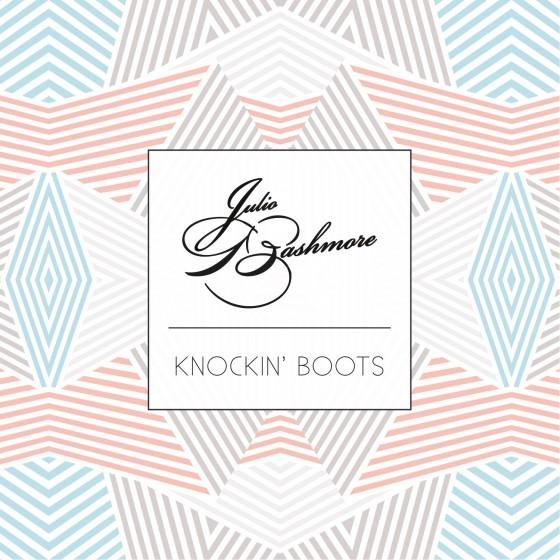 Julio Bashmore - Knockin' Boots (2015) MP3
