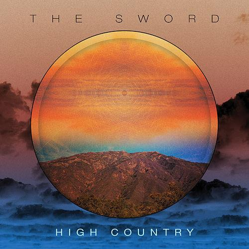 The Sword - High Country (2015) MP3