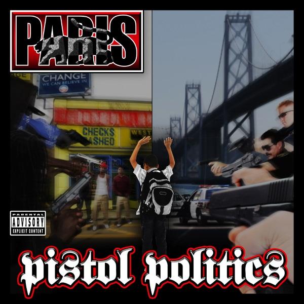Paris - Pistol Politics (2015) MP3
