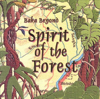 The Music Of The Baka Forest People Of Southeast Cameroon - Heart Of The Forest (1993) MP3